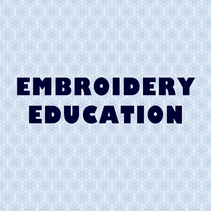 Embroidery Education