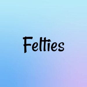 Felties